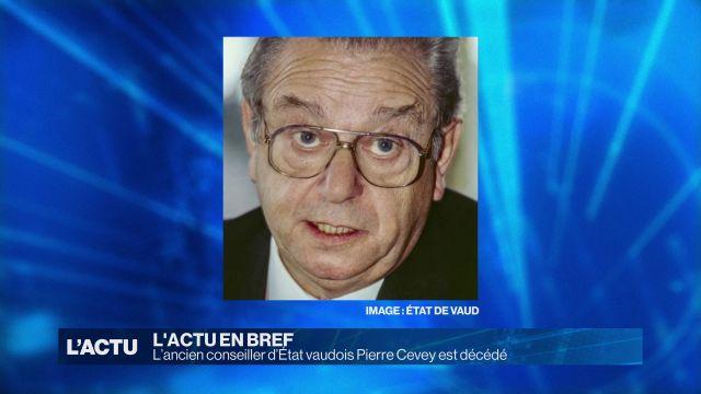 L'ancien conseiller d'Etat Pierre Cevey est décédé