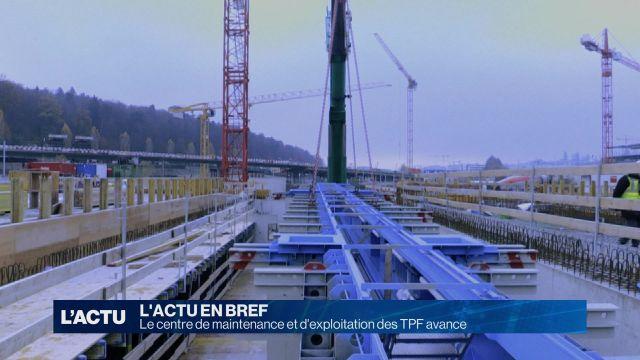 Le centre de maintenance et d'exploitation des TPF avance