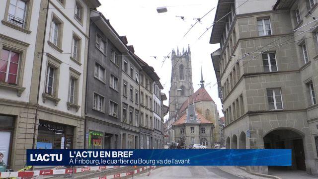A Fribourg, le quartier du Bourg va de l'avant