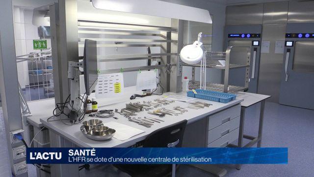 L'HFR se dote d'une nouvelle centrale de stérilisation