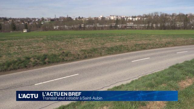 Translait veut s'établir à Saint-Aubin