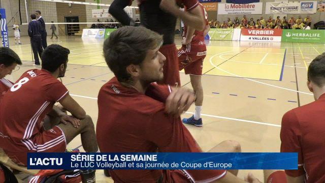Vivez une journée de Coupe d'Europe avec le LUC Volleyball