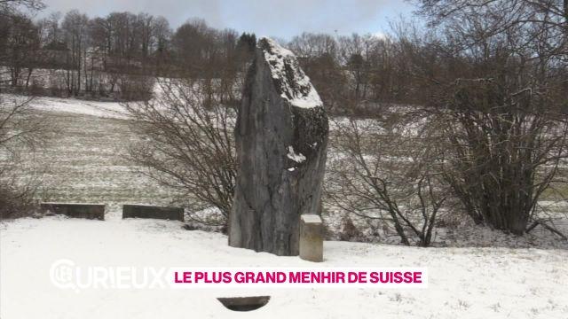 Le plus grand menhir de Suisse