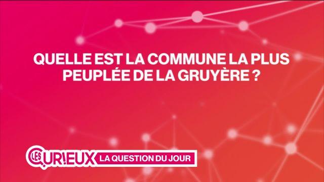 Quelle est la commune la plus peuplée de la Gruyère ?
