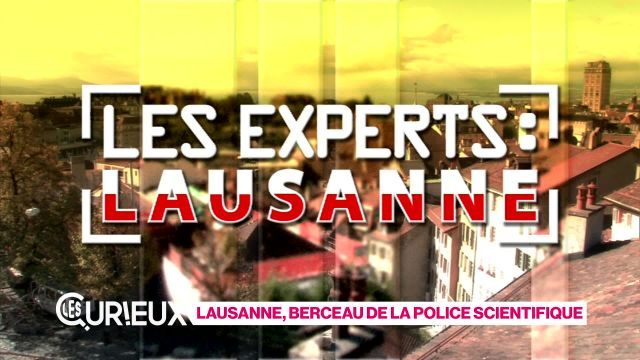 Lausanne berceau de la police scientifique