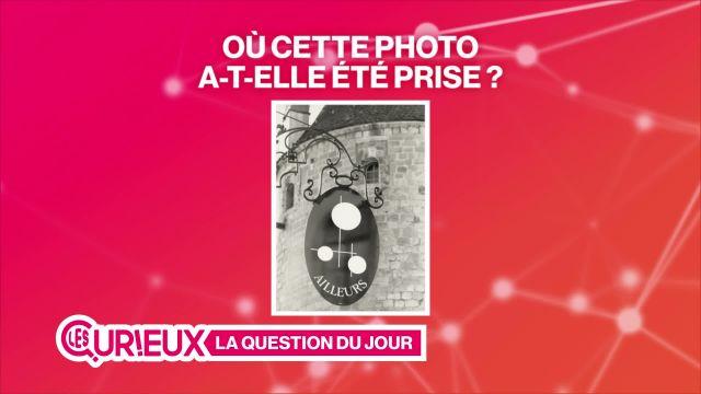 Question concours du 12 mai 2017 des Curieux