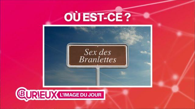 Nom insolite: le Sex des Branlettes