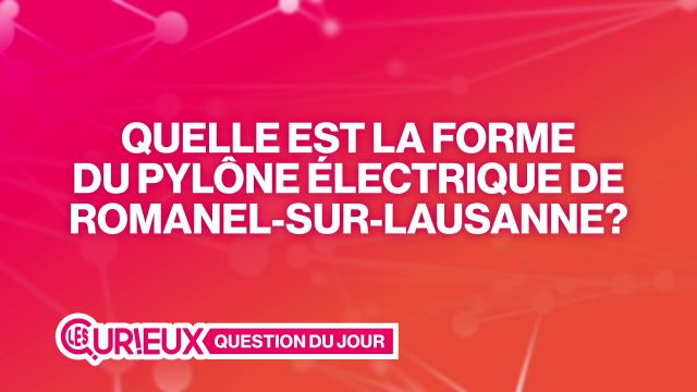 La forme du pylône électrique de Romanel-s-Lausanne est...?