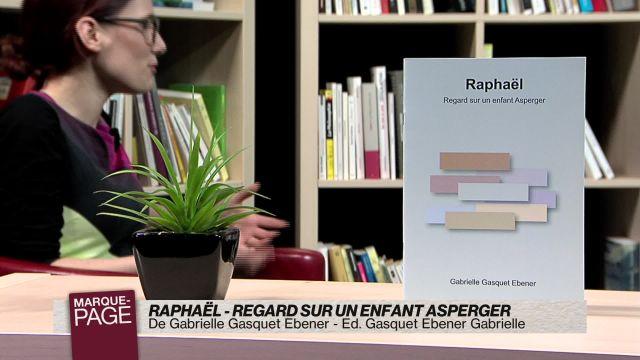Raphaël - regard sur un enfant Asperger