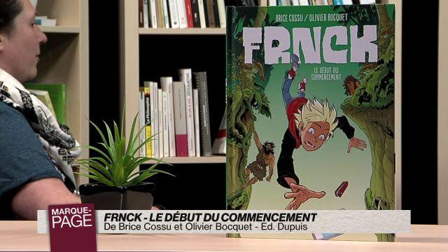 Frnck - Le début du commencement