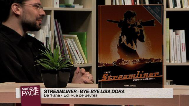 Streamliner - Bye-bye Lisa Dora