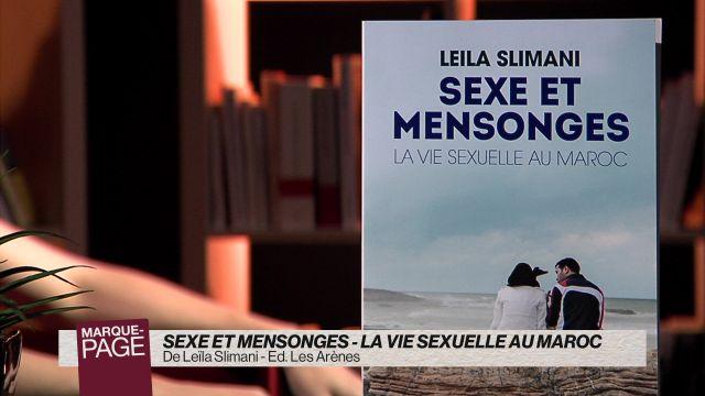 Sexe et mensonges - La vie sexuelle au Maroc