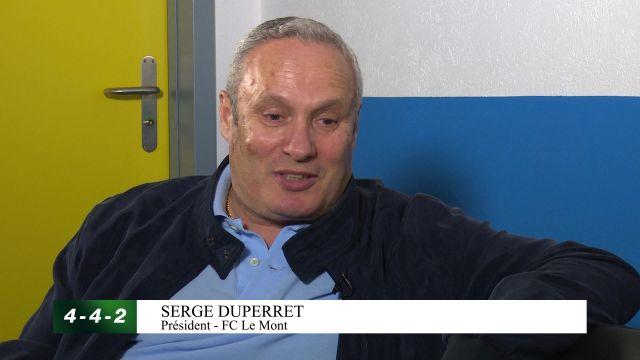 Interview avec Serge Duperret, président du FC Le Mont.