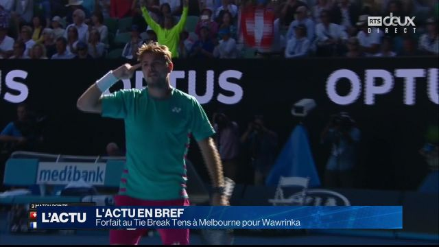 Forfait au Tie Break Tens à Melbourne pour Wawrinka