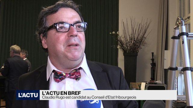 Claudio Rugo est candidat au Conseil d'Etat fribourgeois