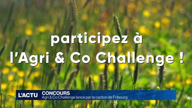 Agri & Co Challenge lancé par le canton de Fribourg
