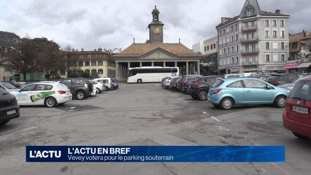 Vevey votera pour le parking souterrain
