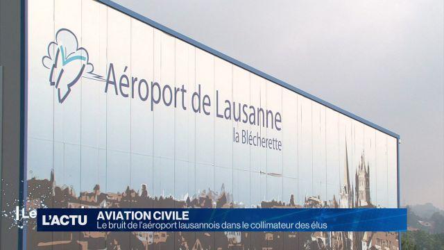 Le bruit de l'aéroport lausannois agace des élus
