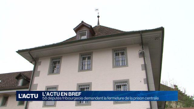 58 députés fribourgeois veulent fermer de la prison centrale