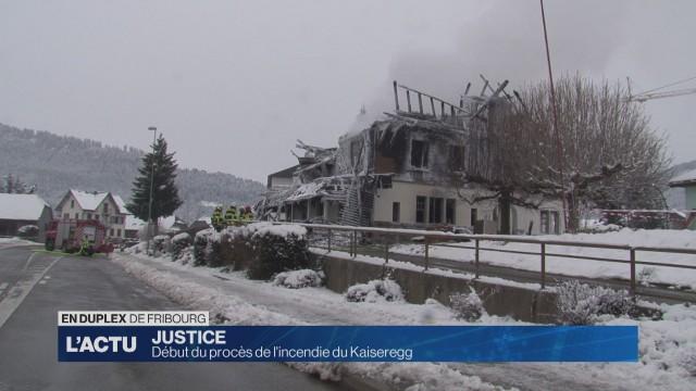 Le procès de l'incendie du Kaiseregg a débuté.