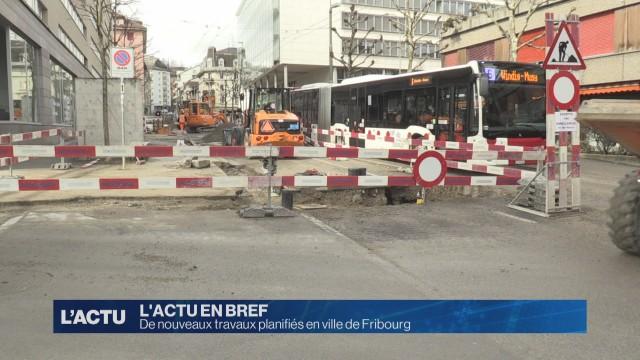 De nouveaux travaux planifiés en ville de Fribourg