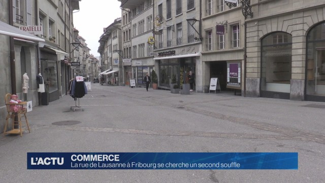 La rue de Lausanne à Frbourg se cherche un second souffle