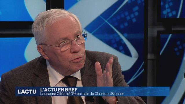 Lausanne Cités à 50% en main de Christoph Blocher