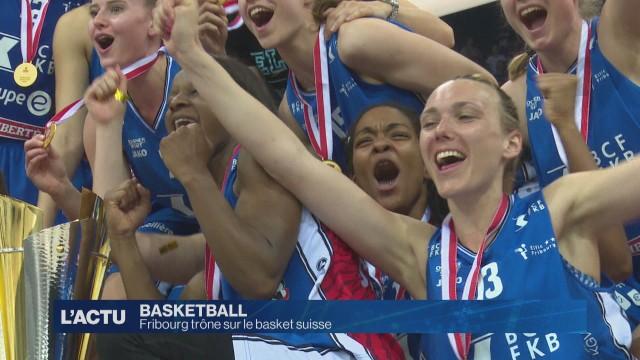 Fribourg trône sur le basket suisse.