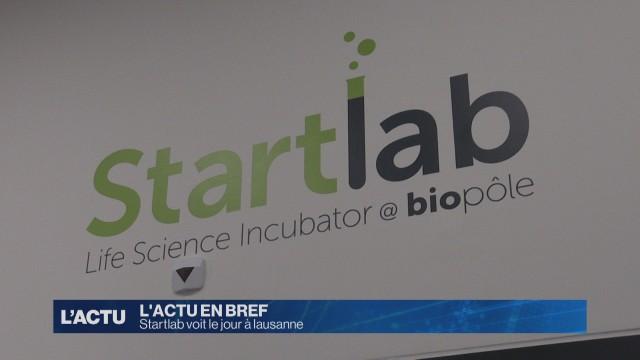 Le Biopôle de Lausanne inaugure Startlab