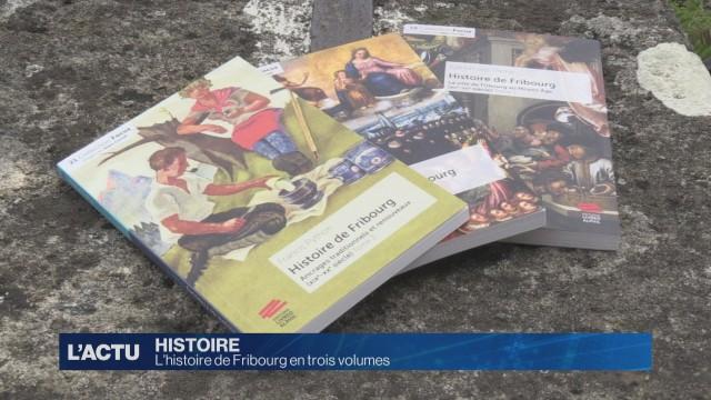 L'histoire de Fribourg en trois volumes