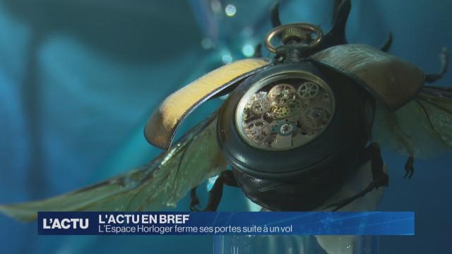 L'Espace Horloger ferme ses portes suite à un vol