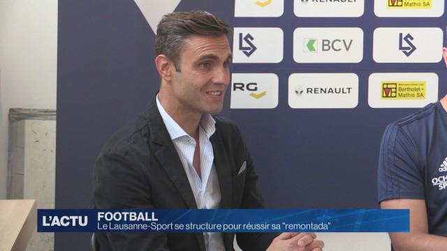 Le Lausanne-Sport se structure pour réussir sa