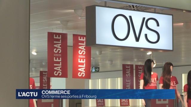 OVS à Fribourg ferme ses portes