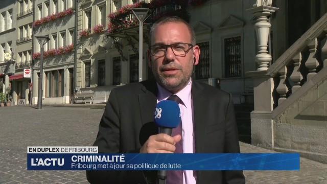 Fribourg défini sa politique de lutte contre la criminalité