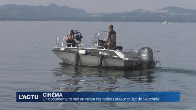 Focus sur ces métiers qui font vivre le lac de Neuchâtel