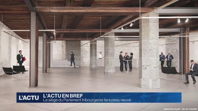L'Hôtel cantonal à Fribourg sera rénové
