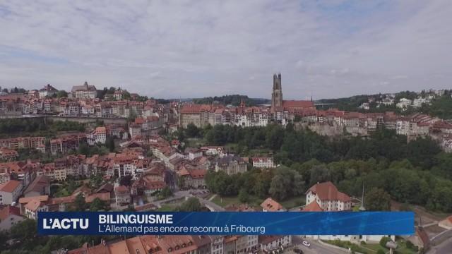 L'Allemand pas encore reconnu à Fribourg