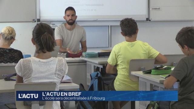 L'école décentralisée à Fribourg