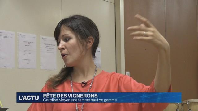 Caroline Meyer: Cheffe de choeur de la Fête des Vignerons