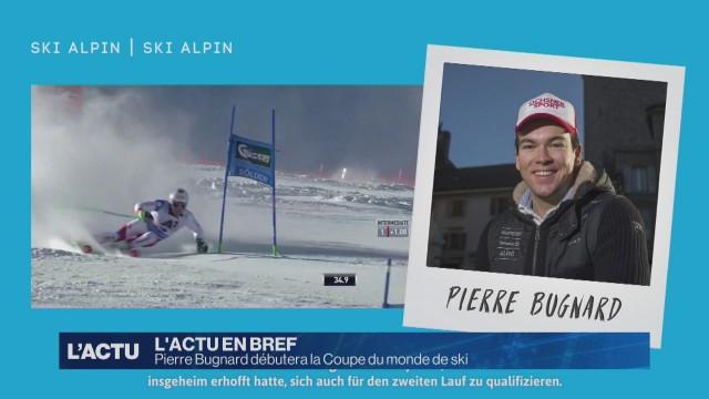 Pierre Bugnard débutera la Coupe du monde de ski