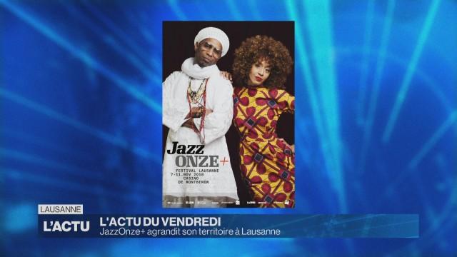 JazzOnze+ agrandit son territoire à Lausanne