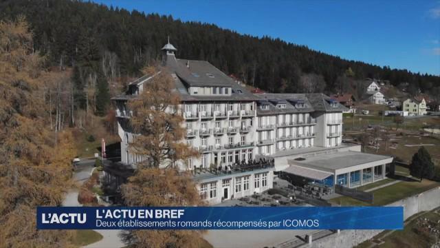 Deux établissements romands récompensés par ICOMOS