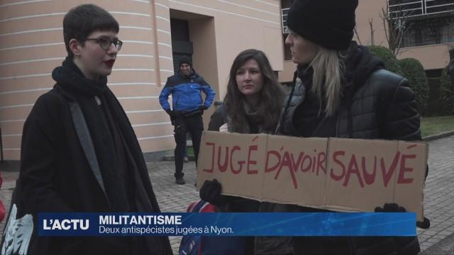 Deux antispécistes jugées à Nyon.