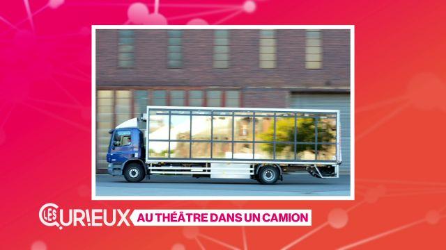Au théâtre dans un camion