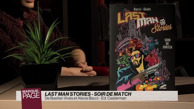 Last man stories - Soir de match
