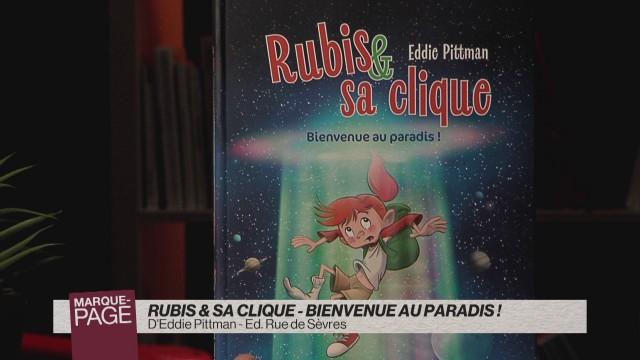 Rubis & sa clique - Bienvenue au paradis !