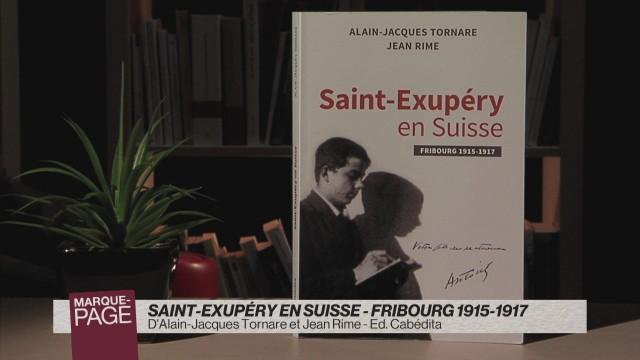 Saint-Exupéry en Suisse - Fribourg 1915-1917