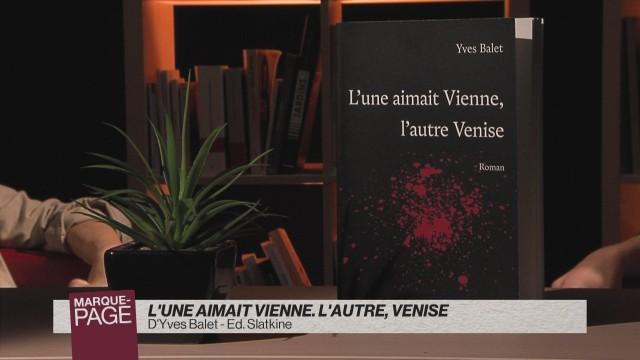 L'une aimait Vienne, l'autre Venise