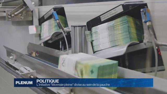 L'initiative Monnaie pleine divise la gauche