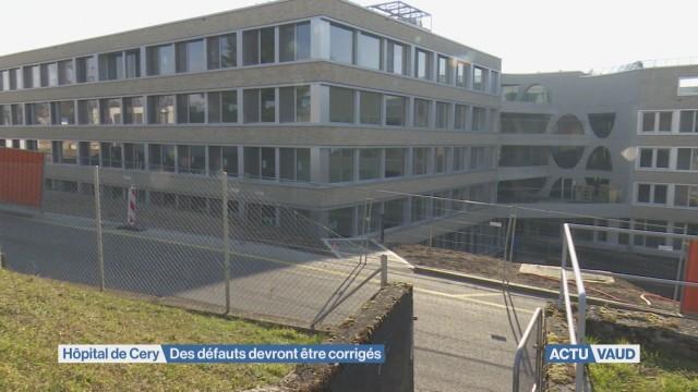 Hôpital de Cery: des défauts devront être corrigés